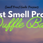 8 Best Smell Proof Duffle Bags Review (Carbon Lined Odor-Blockers)
